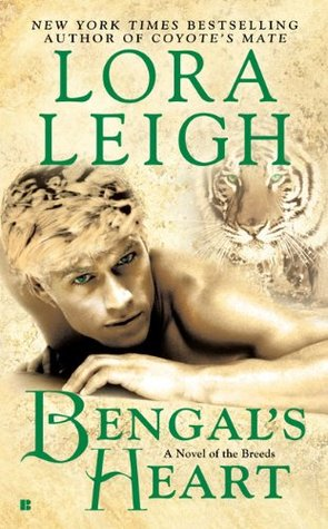 Bengal's Heart By Lora Leigh