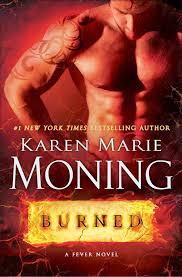 Burned By Karen MarieMoning