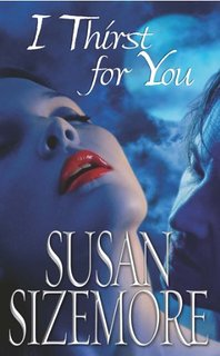 I Thirst For You By Susan Sizemore