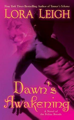 Dawn's Awakening By LoraLeigh