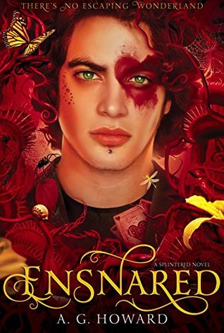 Ensnared By A. G.Howard