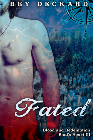 Fated: Blood and Redemption By bey Deckard