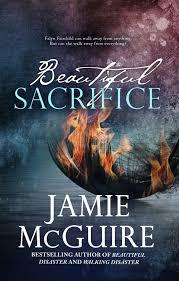 Beautiful Sacrifice By JamieMcGuire
