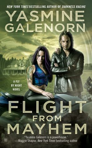 Flight From Mayhem By Yasmine Galenorn