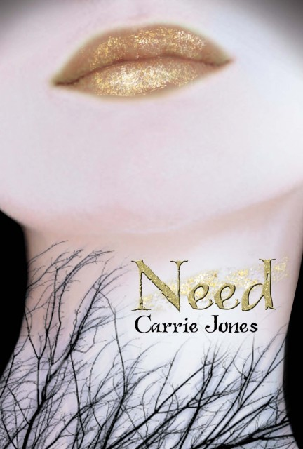 Need By CarrieJones
