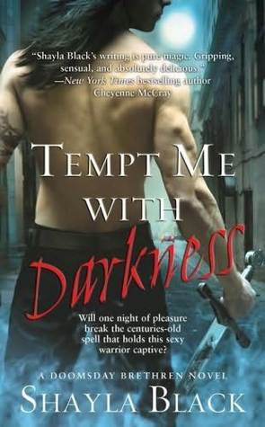 Tempt Me With Darkness By ShaylaBlack