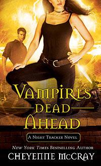 Vampires Dead Ahead By CheyenneMcCray