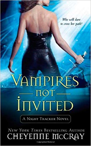 Vampires Not Invited By Cheyenne McCray